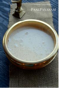 Paal Payasam ~ Rice Pudding with Milk | A Kerala Sadya Recipe