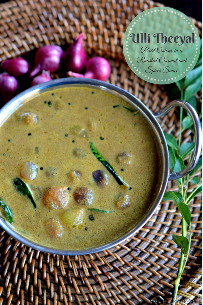 Ulli Theeyal - Pearl Onions in a Roasted Coconut and Spices Sauce - A Kerala Recipe - Cooking Curries