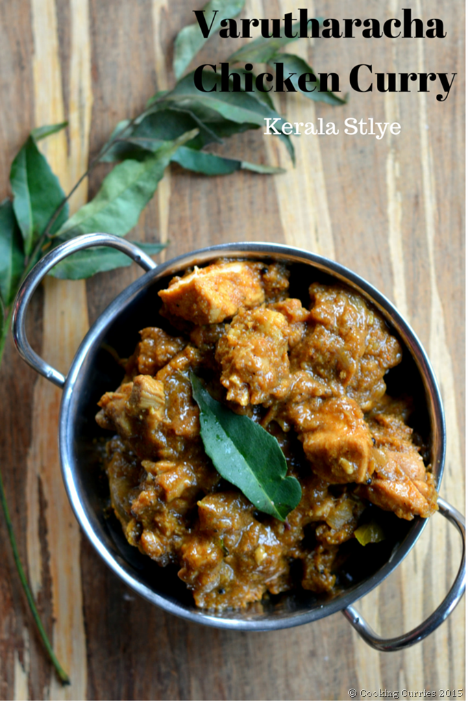 Varutharacha Chicken Curry ~ Kerala Style ~ Chicken Curry with a Roasted Coconut and Spices Sauce - Cooking Curries