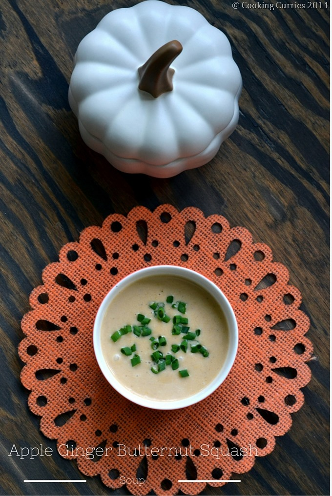 Apple Ginger Butternut Squash Soup - Fall Soup Recipe, Vegetarian, Thanksgiving - Cooking Curries