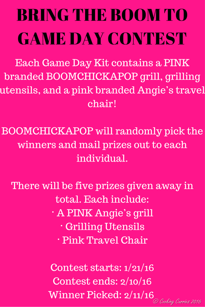 You are also invited to enter the Bring The Boom to Game Day Contest for a chance to win one of five game day kits from BOOMCHICKAPOP!Each Game Day Kit contains a PINK branded BOOMCHICKAPOP grill, grilling utensils, and