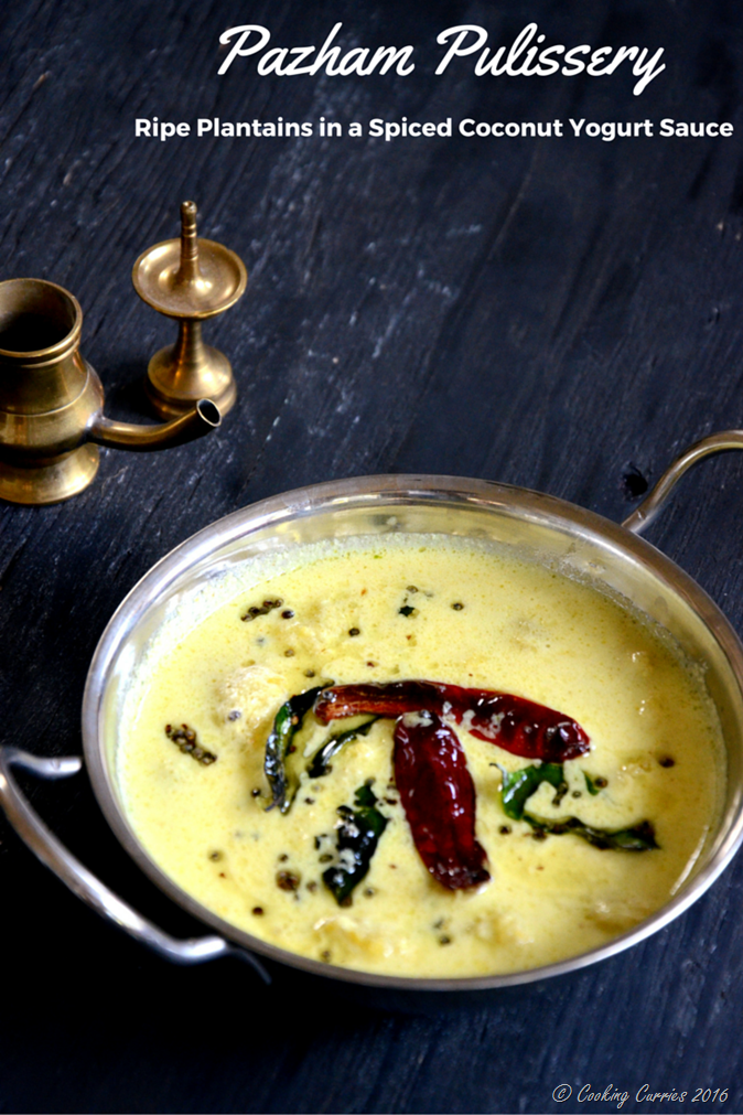 Pazham Pulisseri - Pazham Pulissery - Cooking Curries - Kerala Sadya, Onam, Vishu