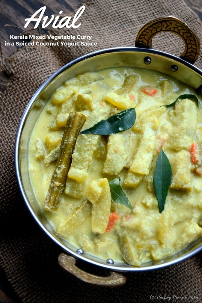 Avial - Kerala Mixed Vegetable Curry with Coconut and Yogurt Sauce - A Kerala Sadya Recipe - Vegetarian, Gluten Free - www.cookingcurries.com