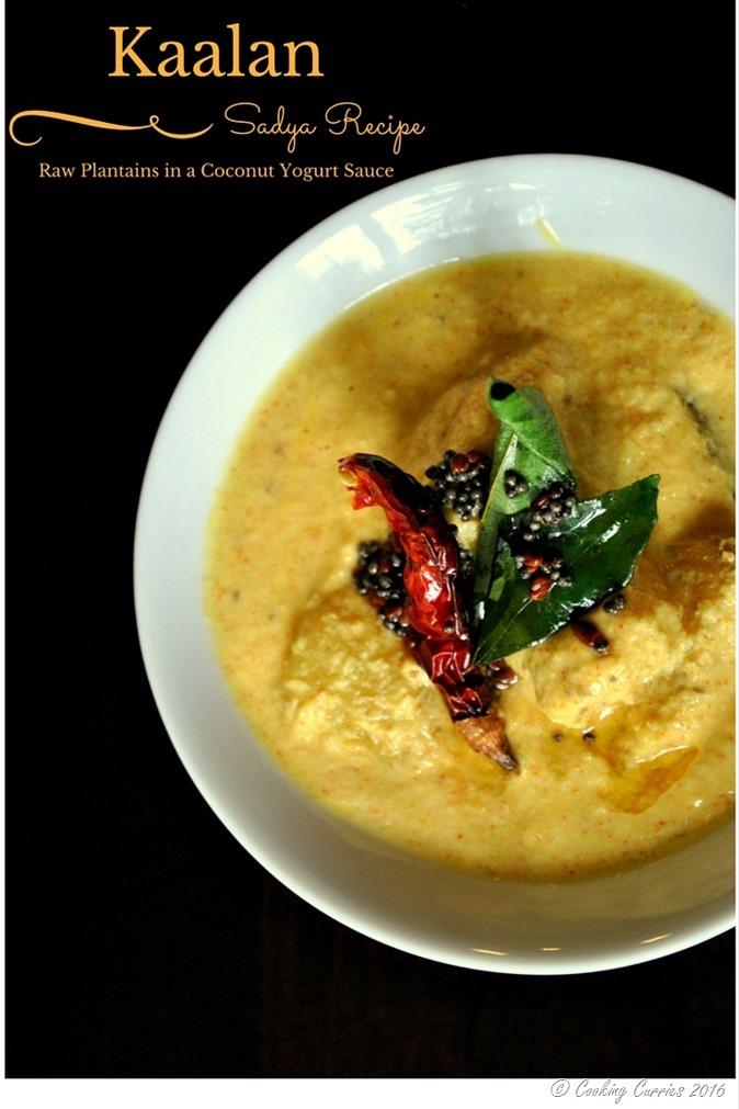 Kaalan - Raw Plantains in a Coconut Yogurt Sauce - A Kerala Sadya Recipe - www.cookingcurries.com