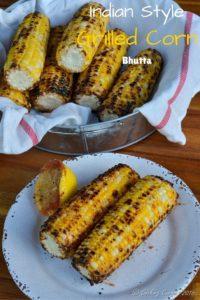 Indian Style Grilled Corn ~ Bhutta