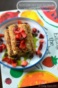 Raisin Cream Cheese French Toast Roll Ups | Little People Food