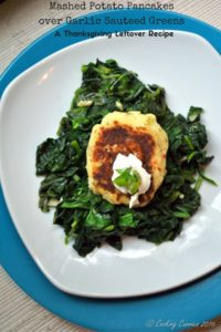 Mashed Potato pancakes over garlic Sauteed Greens - Thanksgiving Leftover Recipe
