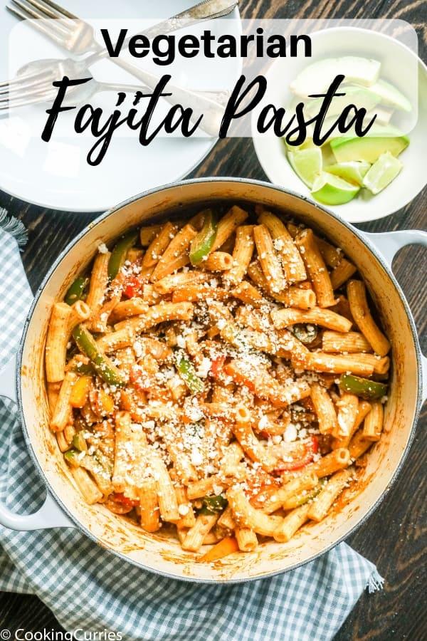 Vegetarian Fajita Pasta - Gluten Free