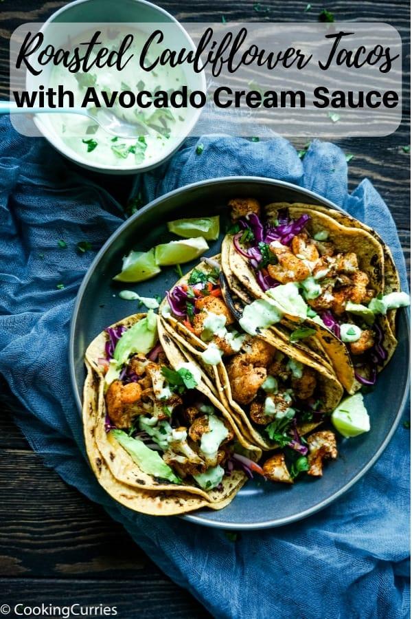 Roasted Cauliflower Tacos with Avocado Cream Sauce