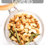ROasted cashews in a glass jar with text on image