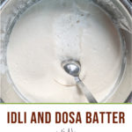 Idli batter in a pot with a ladle in it and text on image