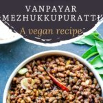 bowl of vanpayar saute with a bunch of curry leaves on the side with text on image